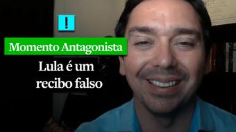 IMAGEM: MOMENTO ANTAGONISTA: LULA É UM RECIBO FALSO