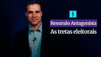 IMAGEM: RESUMÃO ANTAGONISTA: As tretas eleitorais