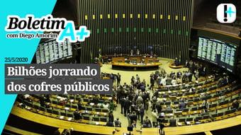 IMAGEM: Boletim A+: bilhões jorrando dos cofres públicos
