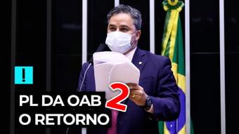 IMAGEM: Vídeo: PL da OAB 2 – o retorno