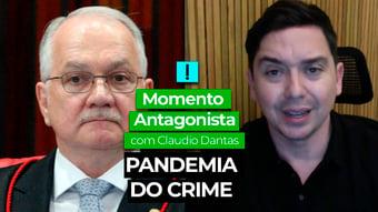 IMAGEM: Momento Antagonista: PANDEMIA DO CRIME