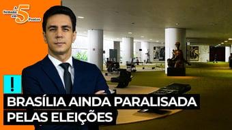 IMAGEM: A Semana em 5 Pontos: Brasília ainda paralisada pelas eleições
