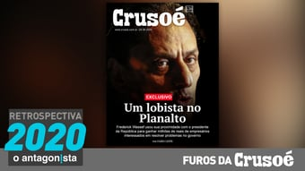 IMAGEM: Furos da Crusoé: um lobista no Planalto