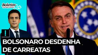 IMAGEM: Boletim A+: Bolsonaro desdenha de carreatas