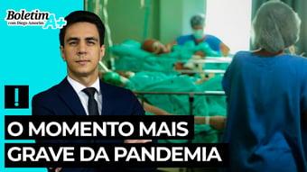 IMAGEM: Boletim A+: o momento mais grave da pandemia