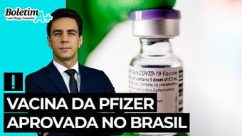 IMAGEM: Boletim A+: vacina da Pfizer aprovada no Brasil