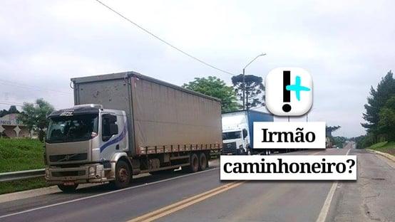 Vídeo: irmão caminhoneiro?
