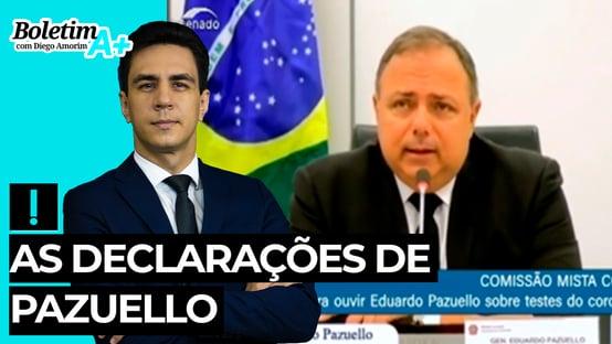 Boletim A+: as declarações de Pazuello