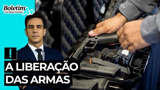Boletim A+: a liberação das armas