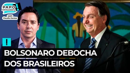 Bolsonaro debocha dos brasileiros