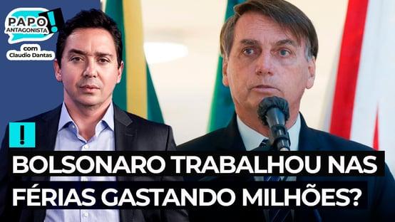 Bolsonaro trabalhou nas férias gastando milhões?