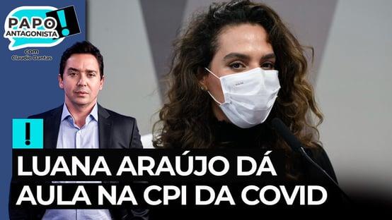 Luana Araújo dá aula de ciência na CPI da Covid