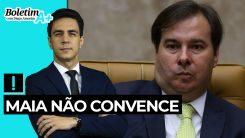 Boletim A+: Maia não convence