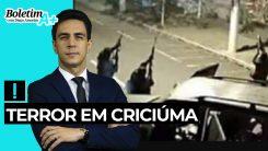 Boletim A+: Terror em Criciúma