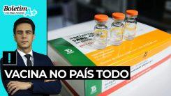 Boletim A+: Vacina no país todo