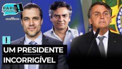 Bolsonaro tem ineficácia comprovada