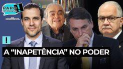 Fachin desmascara Bolsonaro