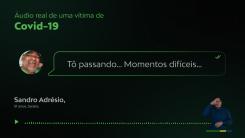 Governo de Goiás usa em campanha último áudio de paciente que morreu de Covid-19