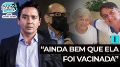 """Dimas Covas: """"ainda bem que ela foi vacinada"""""""