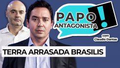 AO VIVO: TERRA ARRASADA BRASILIS - Papo Antagonista com Claudio Dantas e Mario Sabino