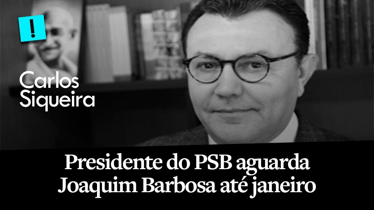 """""""Joaquim Barbosa nos dará uma resposta até janeiro"""", diz presidente do PSB"""