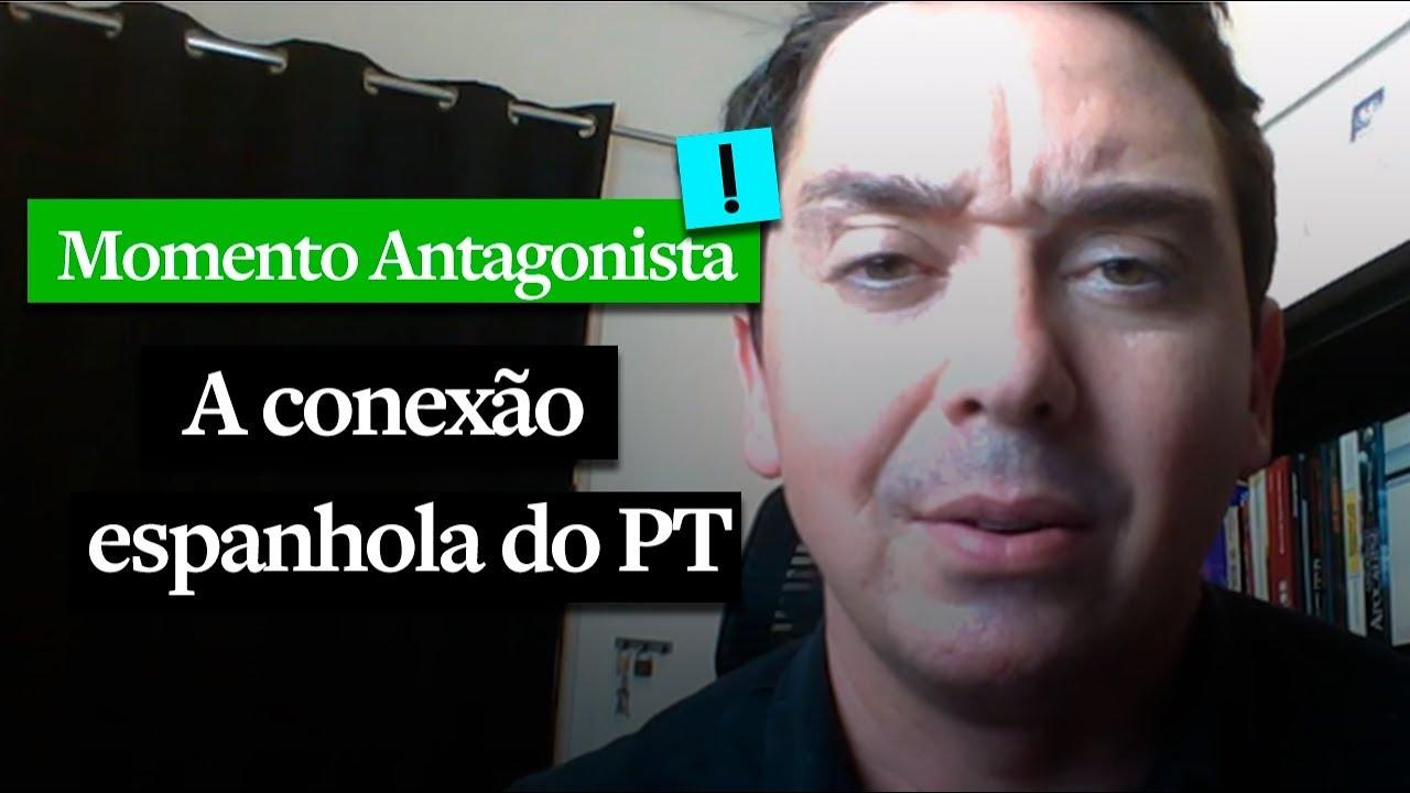 MOMENTO ANTAGONISTA: A CONEXÃO ESPANHOLA DO PT