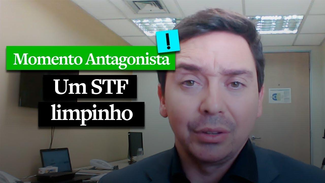 MOMENTO ANTAGONISTA: UM STF LIMPINHO