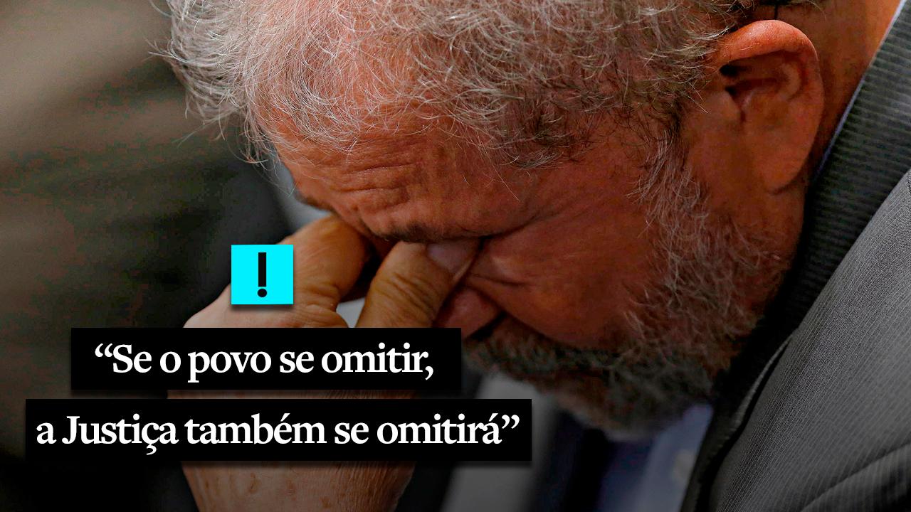 "Vídeo: ""Se o povo se omitir, a Justiça também se omitirá"""