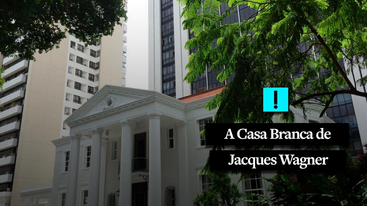 4a070412cfc A  Casa Branca  de Jaques Wagner - O Antagonista