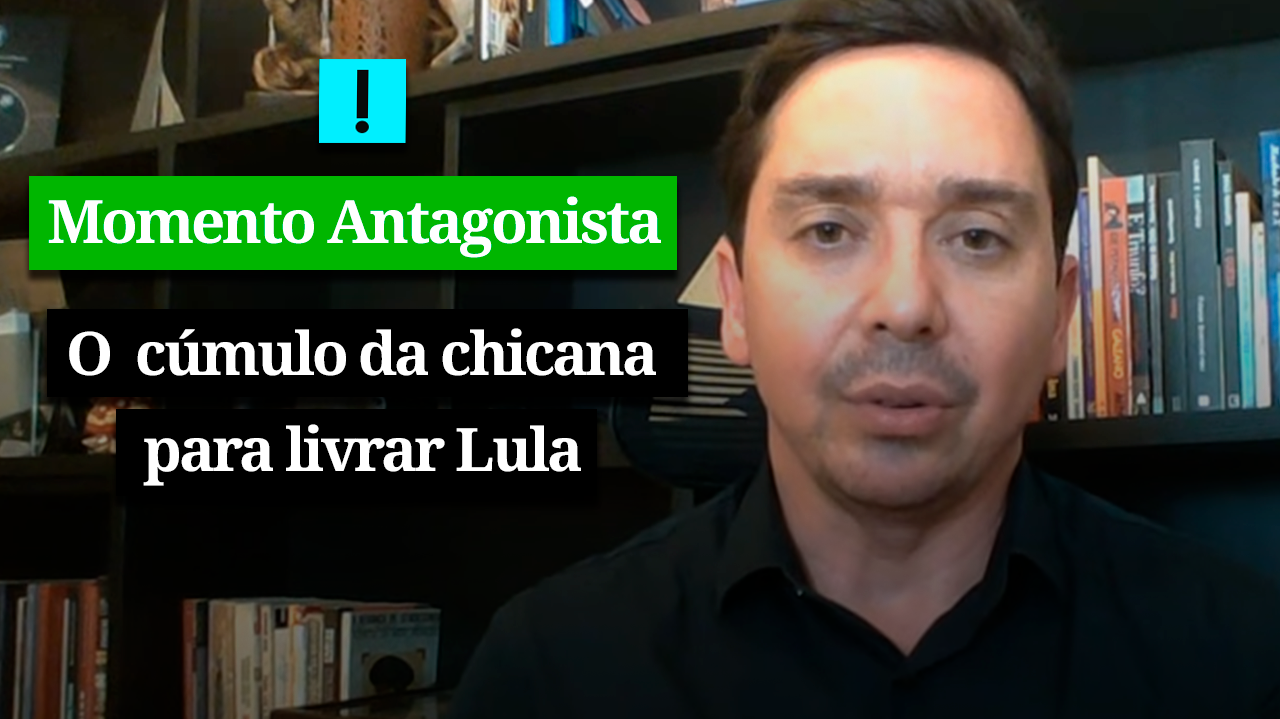 MOMENTO ANTAGONISTA: O CÚMULO DA CHICANA