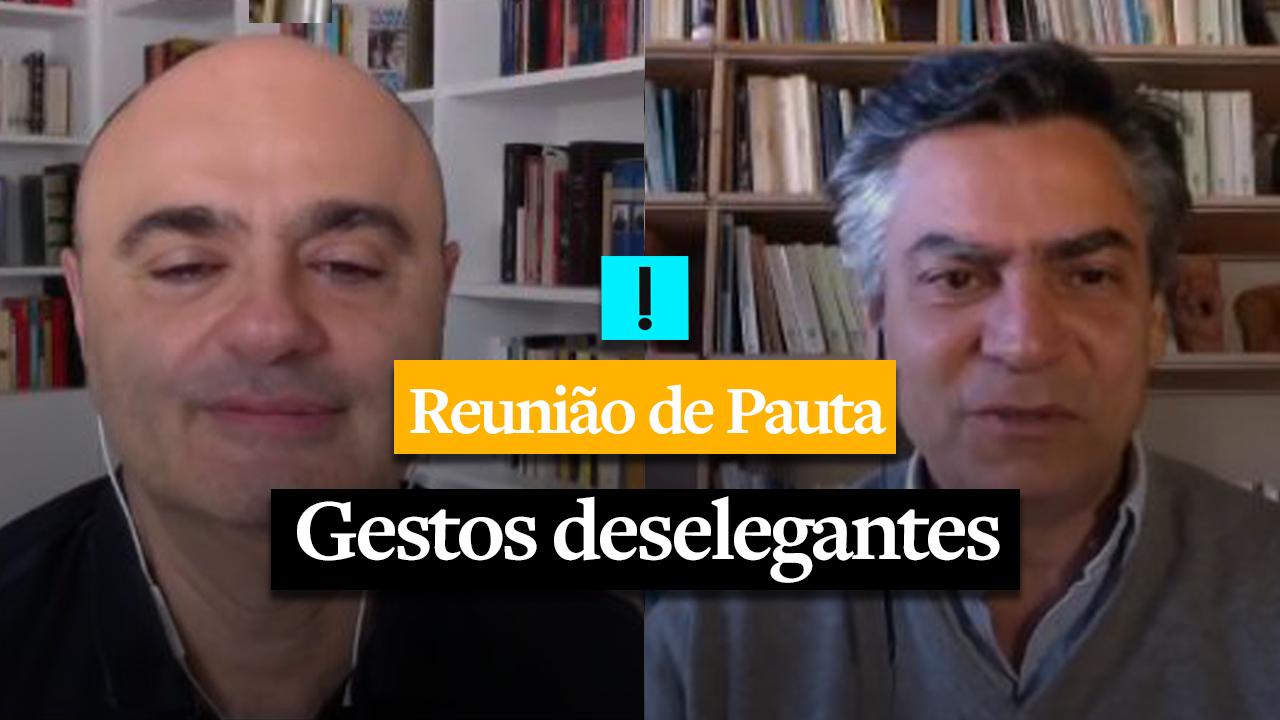 REUNIÃO DE PAUTA: Gestos deselegantes