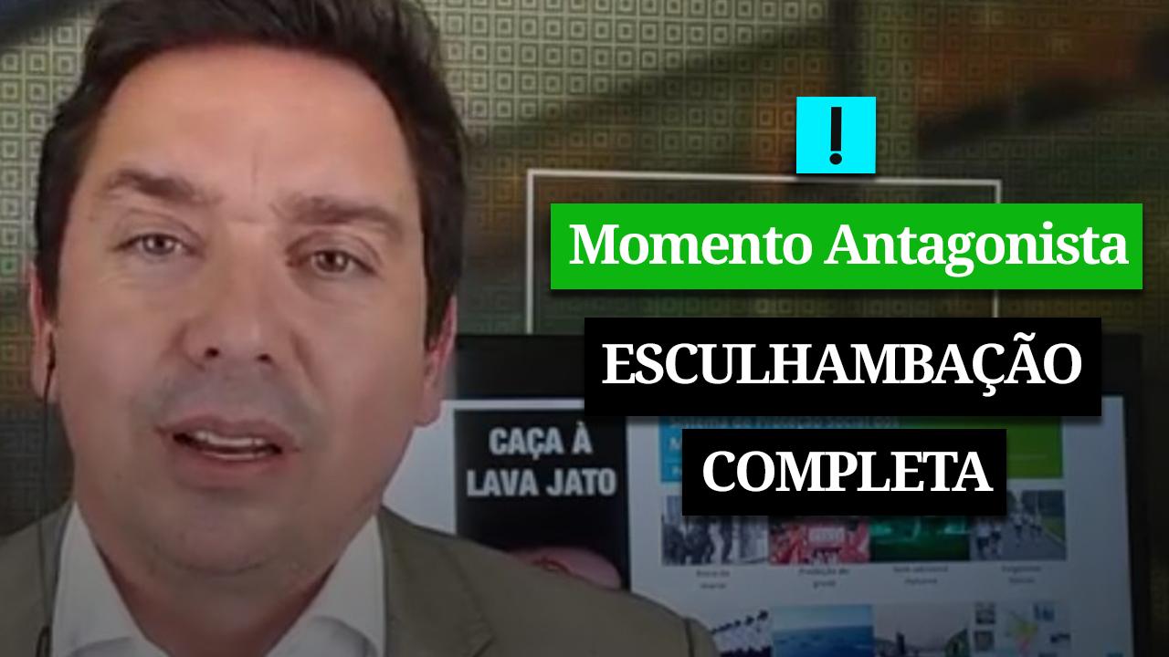 MOMENTO ANTAGONISTA: ESCULHAMBAÇÃO COMPLETA