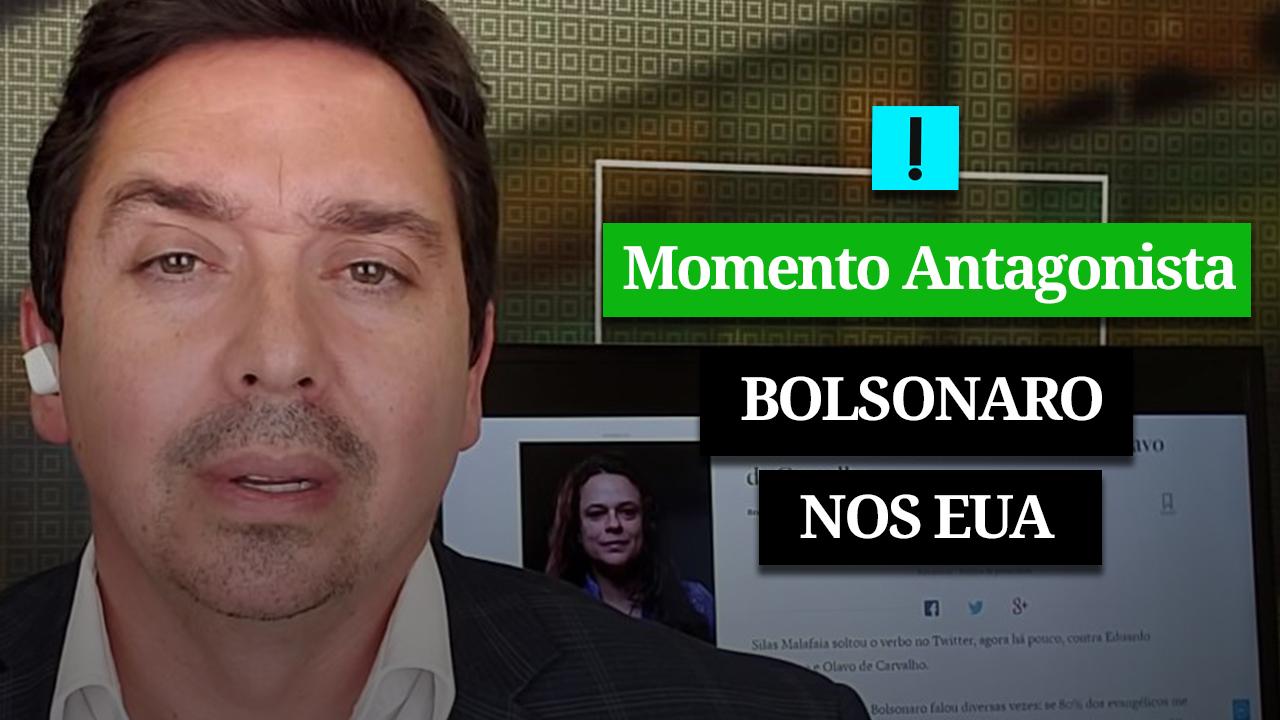MOMENTO ANTAGONISTA: BOLSONARO NOS EUA