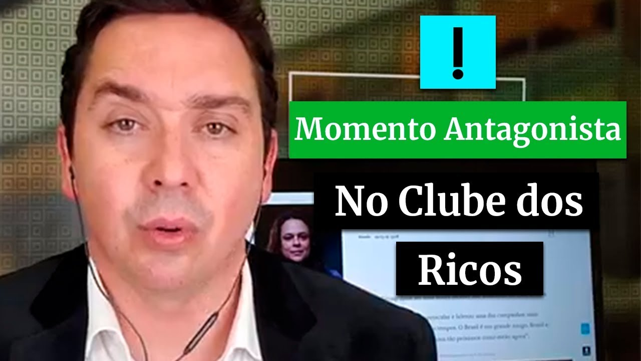 MOMENTO ANTAGONISTA: NO CLUBE DOS RICOS