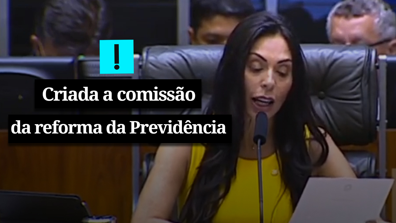 Vídeo: Maia cria a comissão especial da reforma da Previdência