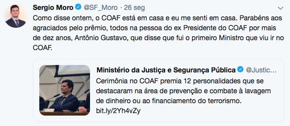 """Moro: """"O Coaf está em casa"""" Se o COAF não vai a Moro, Moro vai até o COAF, Pensaram que ia ser fácil?"""