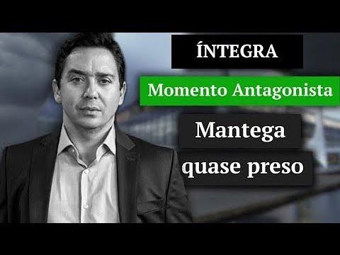 MOMENTO ANTAGONISTA: MANTEGA QUASE PRESO