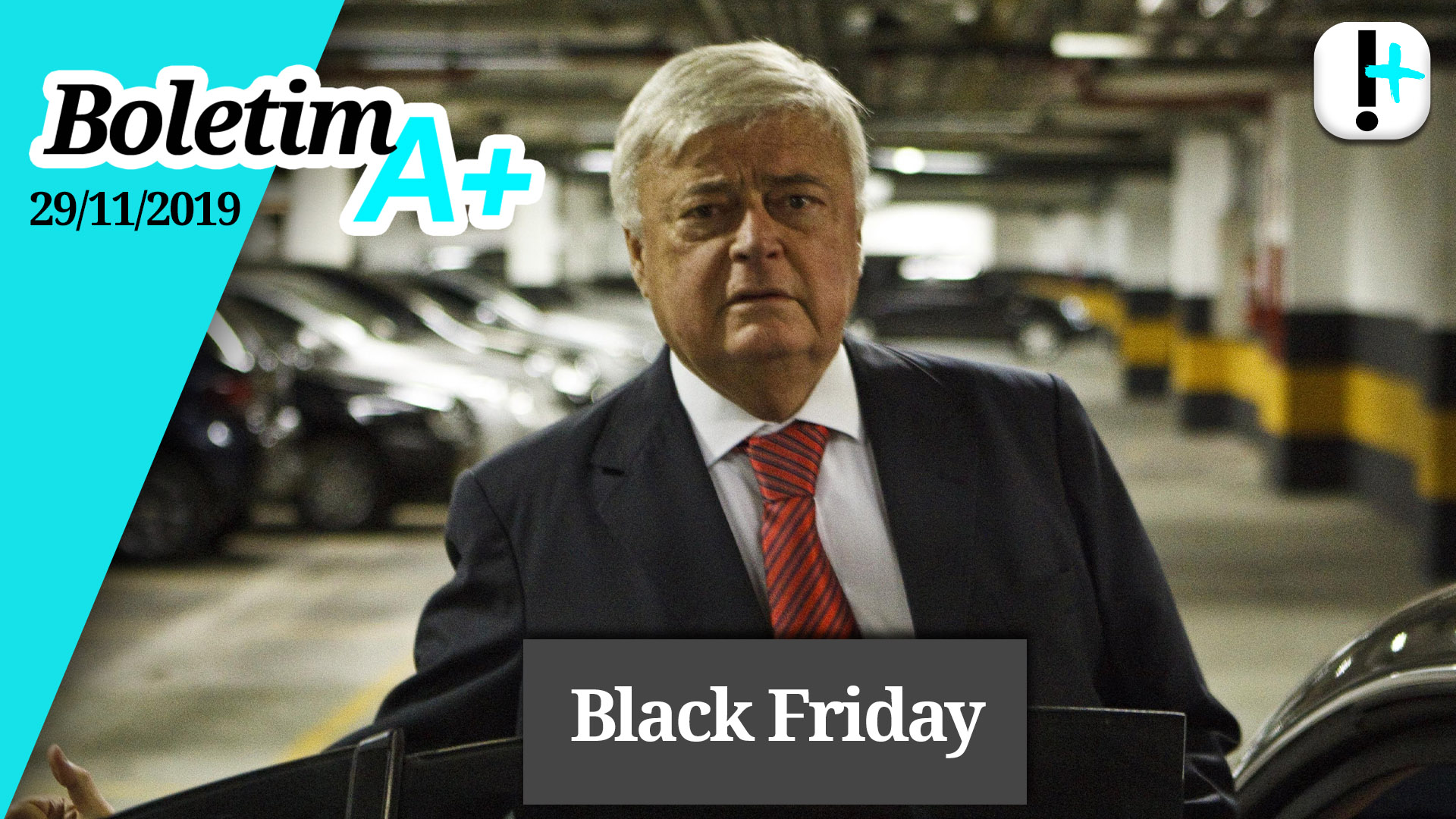Boletim A+: Black Friday