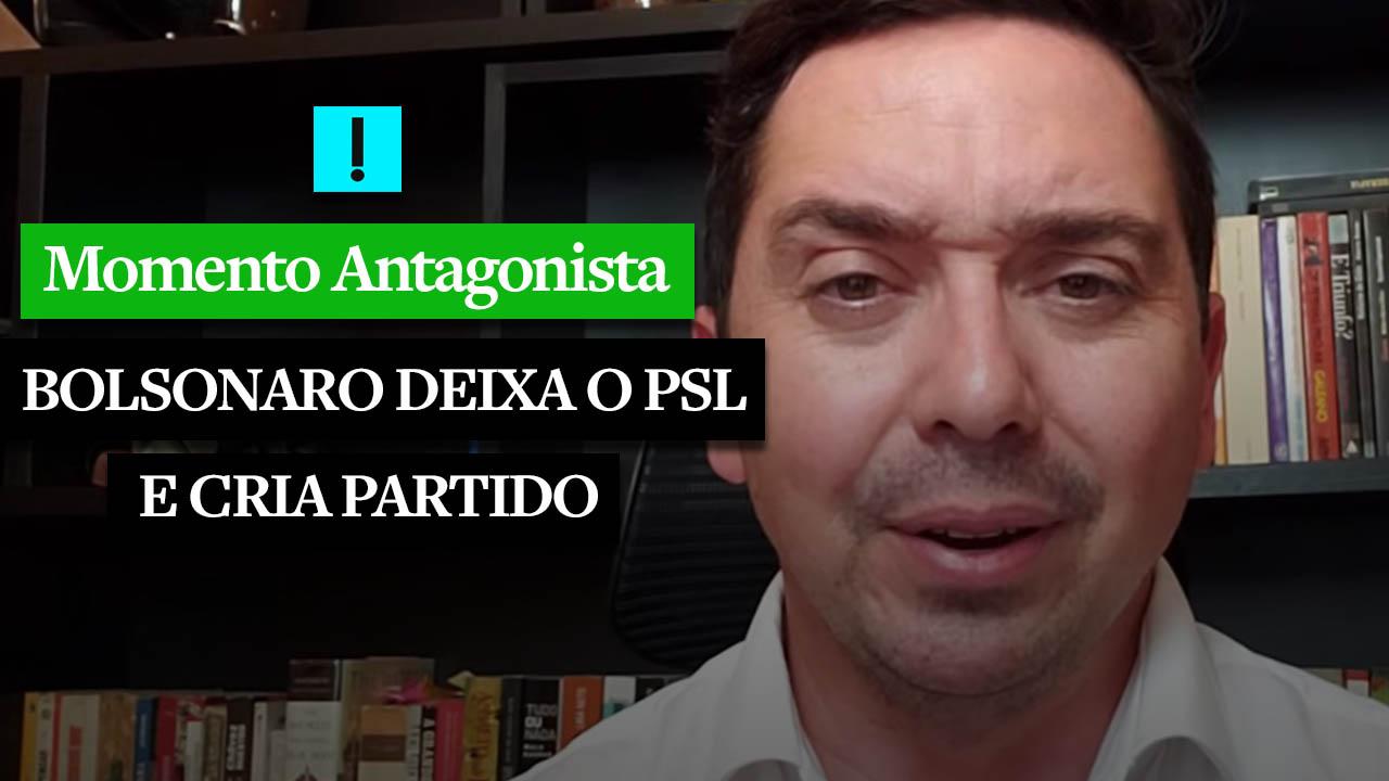 MOMENTO ANTAGONISTA: BOLSONARO DESEMBARCA DO PSL