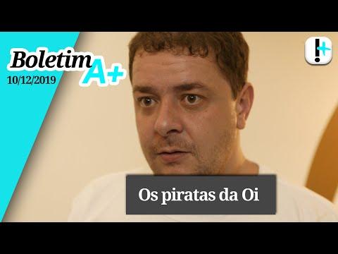 Boletim A+: os piratas da Oi