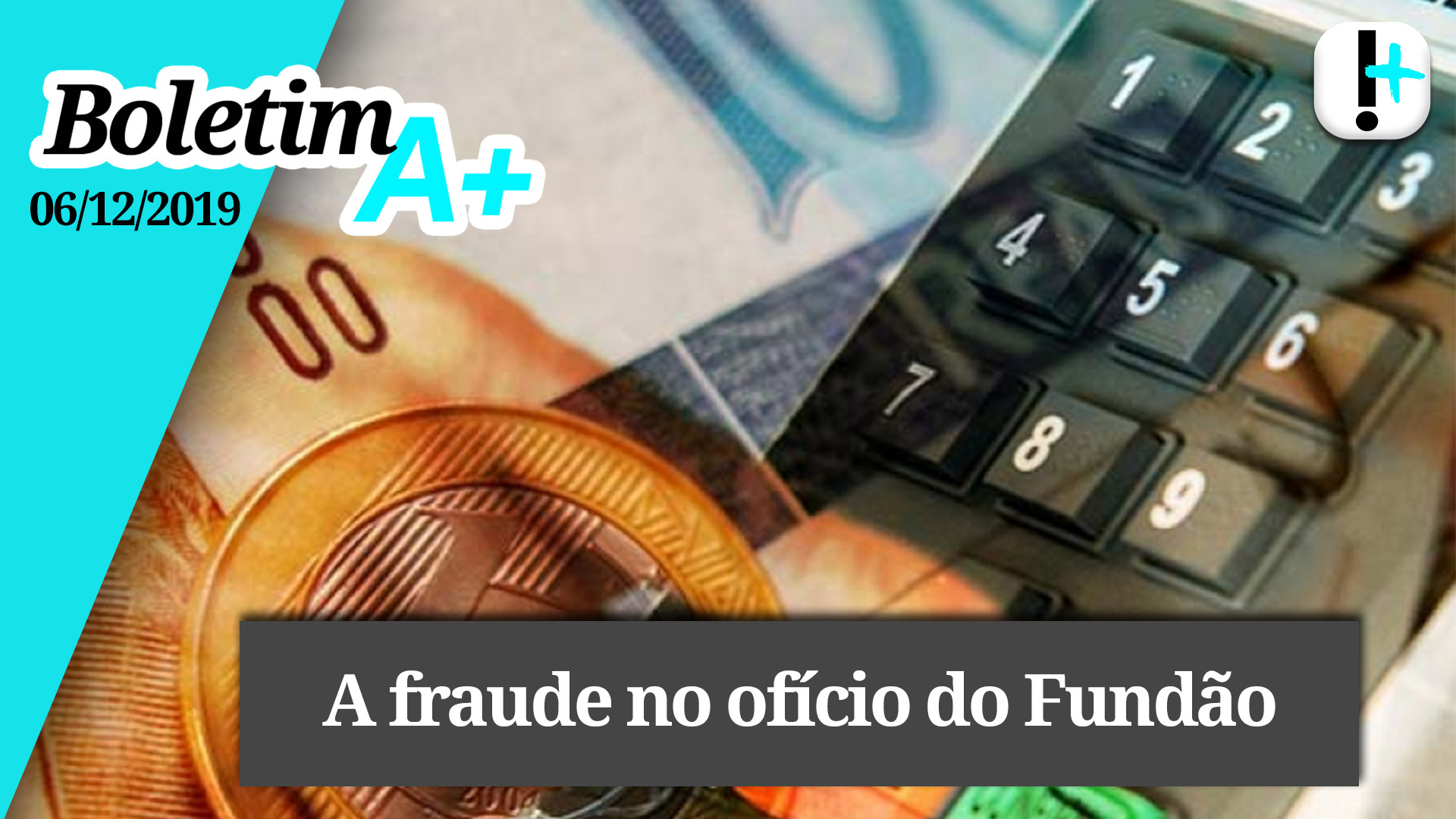 Boletim A+: a fraude no ofício do Fundão