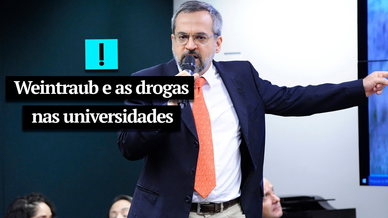 Vídeo: Weintraub e as drogas nas universidades