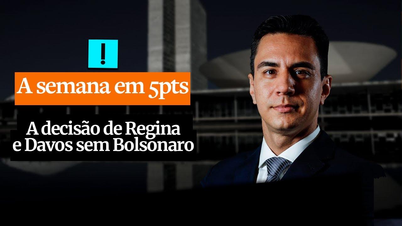 A Semana em 5 Pontos: A decisão de Regina e Davos sem Bolsonaro