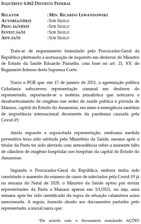 Ricardo Lewandowski autoriza abertura de inquérito sobre Eduardo Pazuello para apurar se o ministro pode ser responsabilizado pelo colapso em Manaus.