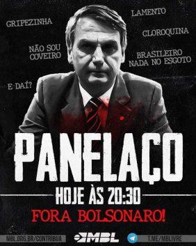 Os movimentos Vem Pra Rua e MBL também estão convocando panelaço para hoje, às 20h30, pedindo o impeachment de Jair Bolsonaro.